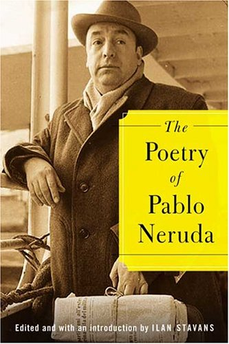 The Poetry of Pablo Neruda 9780374529604