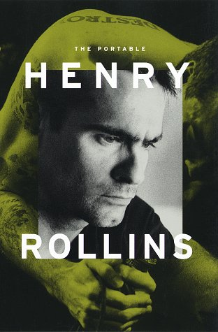 The Portable Henry Rollins 9780375750007