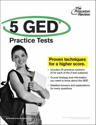 The Princeton Review 5 GED Practice Tests 9780375429569