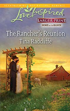 The Rancher's Reunion 9780373815258