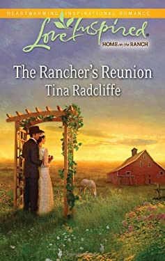 The Rancher's Reunion 9780373876471