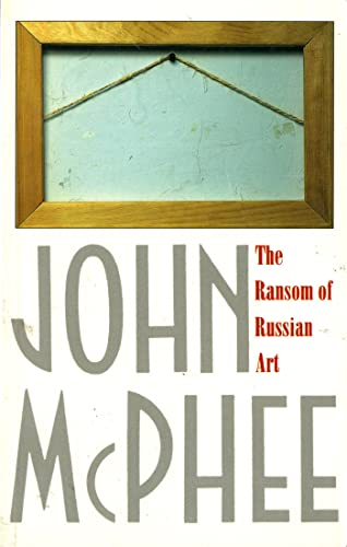 The Ransom of Russian Art 9780374524500