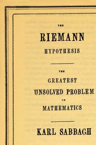 The Riemann Hypothesis: The Greatest Unsolved Problem in Mathematics 9780374529352