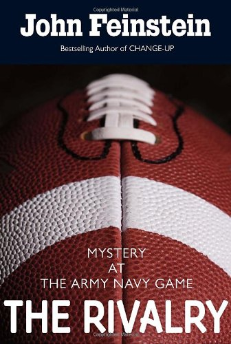 The Rivalry: Mystery at the Army-Navy Game 9780375858161
