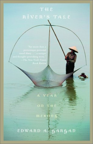 The River's Tale: A Year on the Mekong 9780375705595