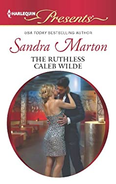 The Ruthless Caleb Wilde 9780373131143