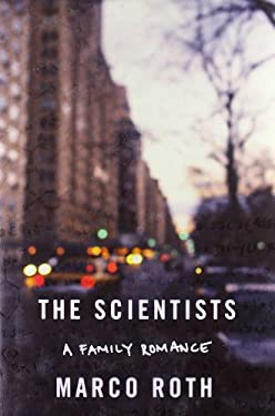 The Scientists: A Family Romance 9780374210281