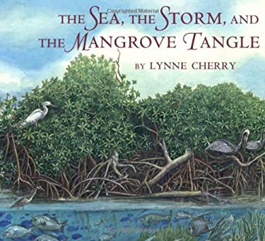 The Sea, the Storm, and the Mangrove Tangle 9780374364823