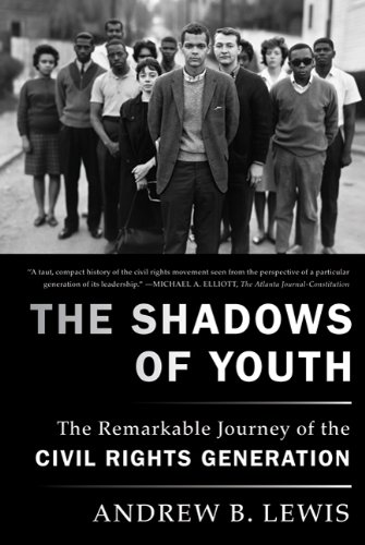 The Shadows of Youth: The Remarkable Journey of the Civil Rights Generation 9780374532406