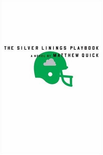 The Silver Linings Playbook 9780374264260