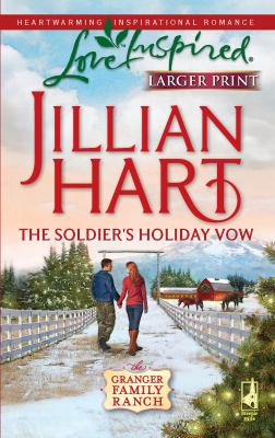 The Soldier's Holiday Vow 9780373814435