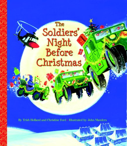 The Soldiers' Night Before Christmas 9780375837951