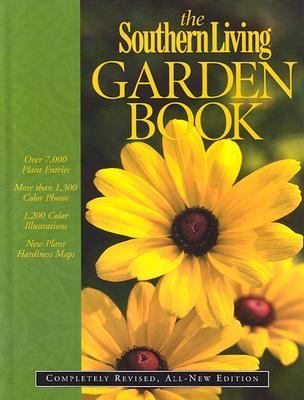 The Southern Living Garden Book: Completely Revised, All-New Edition 9780376039095