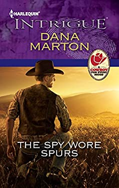 The Spy Wore Spurs (Harlequin Intrigue Series)