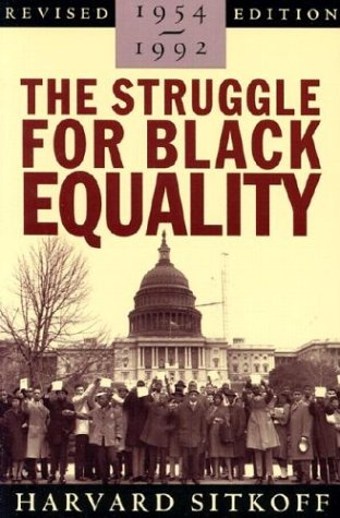 The Struggle for Black Equality: 1954-1992 9780374523565