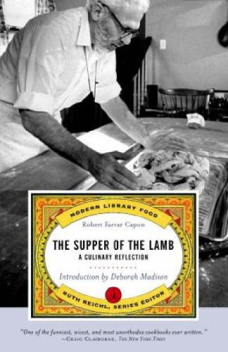 The Supper of the Lamb: A Culinary Reflection 9780375760563