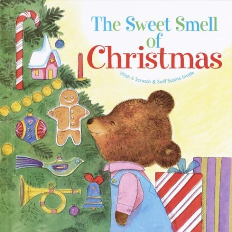 The Sweet Smell of Christmas 9780375826436