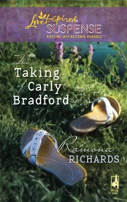 The Taking of Carly Bradford 9780373443406