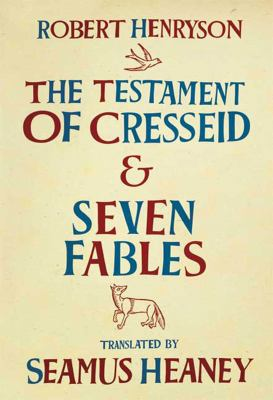 The Testament of Cresseid and Seven Fables 9780374273484