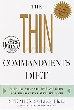 The Thin Commandments Diet: The Ten No-Fail Strategies for Permanent Weight Loss 9780375434501