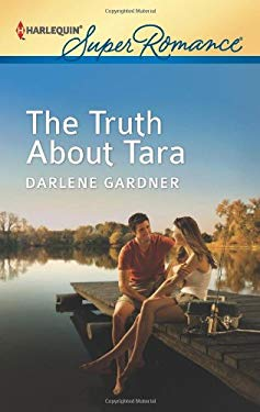 The Truth about Tara 9780373718030