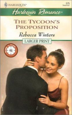 The Tycoon's Proposition 9780373159758