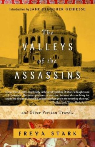 The Valleys of the Assassins: And Other Persian Travels 9780375757532