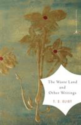 The Waste Land and Other Writings 9780375759345