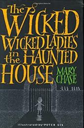 The Wicked, Wicked Ladies in the Haunted House 1118298