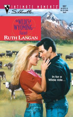 The Wildes of Wyoming--Hazard 9780373270675