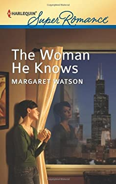 The Woman He Knows 9780373718047