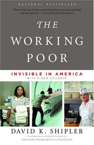 The Working Poor: Invisible in America 9780375708213