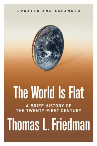 The World Is Flat: A Brief History of the Twenty-First Century 9780374292799