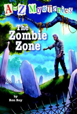 A to Z Mysteries: The Zombie Zone 9780375824838