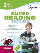 Third Grade Super Reading Success (Sylvan Super Workbooks) 1112287
