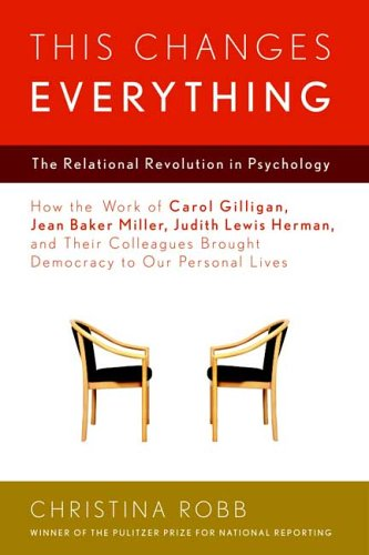 This Changes Everything: The Relational Revolution in Psychology 9780374275815