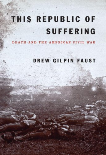 This Republic of Suffering: Death and the American Civil War 9780375404047