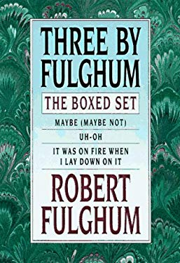 Three by Fulghum: The Boxed Set 9780375500756
