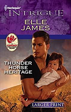 Thunder Horse Heritage 9780373746781