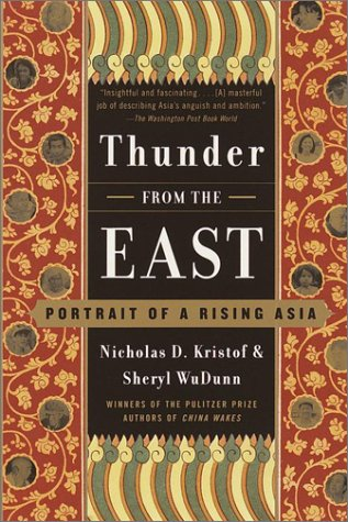Thunder from the East: Portrait of a Rising Asia 9780375703010