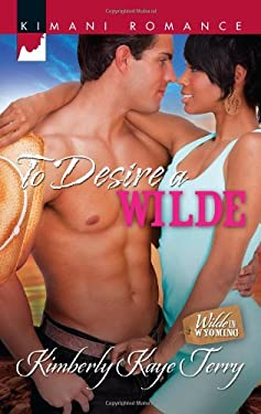 To Desire a Wilde 9780373862092