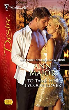 To Tame Her Tycoon Lover 9780373769841