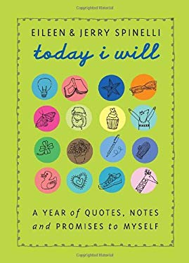Today I Will: A Year of Quotes, Notes, and Promises to Myself 9780375840579