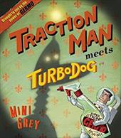 Traction Man Meets Turbodog 1123403