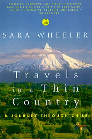 Travels in a Thin Country: A Journey Through Chile 9780375753657