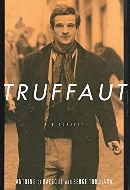 Truffaut: A Biography 9780375400896