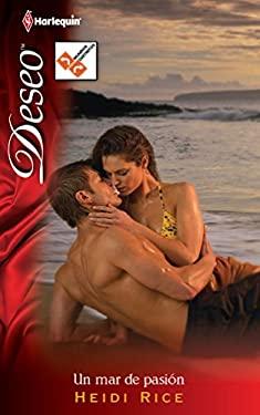 Un Mar de Pasion = A Sea of Passion 9780373359721
