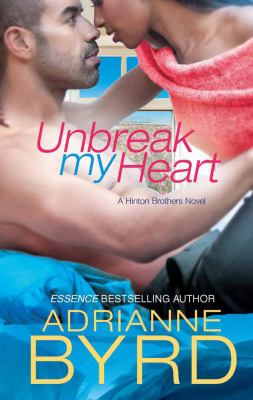 Unbreak my heart adrianne byrd