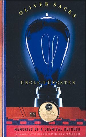 Uncle Tungsten: Memories of a Chemical Boyhood 9780375404481