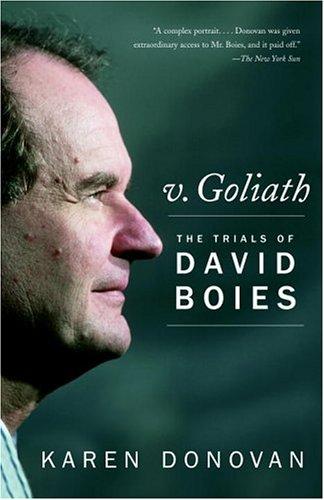 V. Goliath: The Trials of David Boies 9780375726552